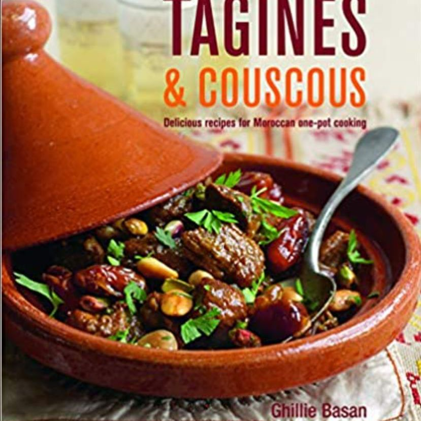 Tagines and Couscous cookbook ghillie basan