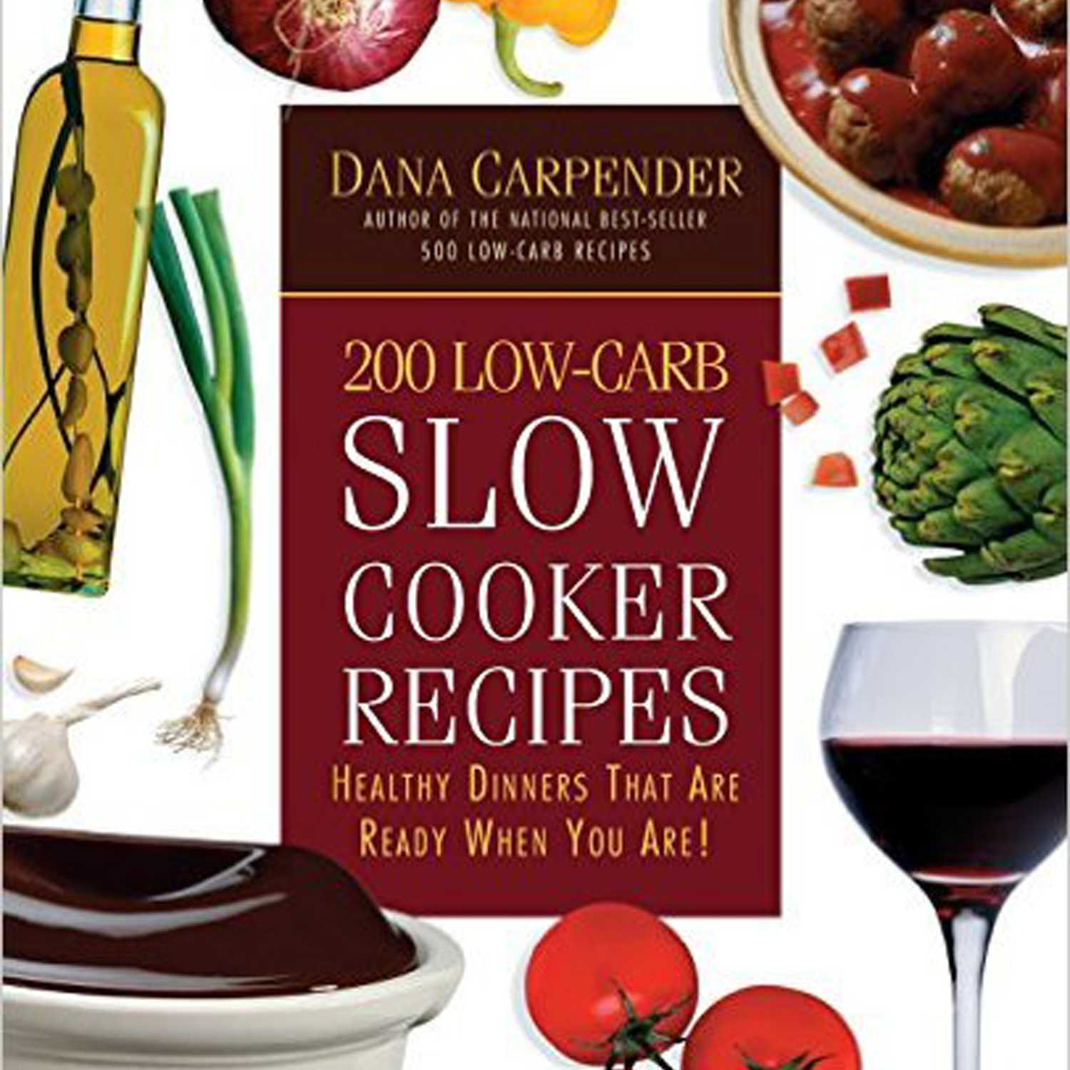 200 Low-Card Slow Cooker Recipes