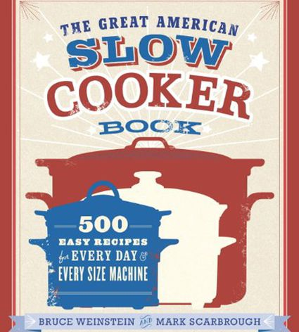 Great American Slow Cooker Book