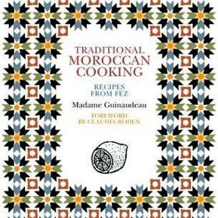Traditional Moroccan Cooking Cookbook