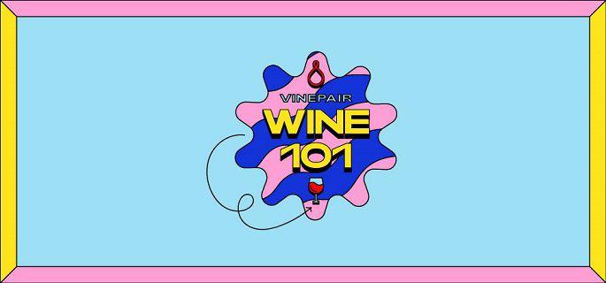 VinePair's Wine 101